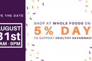 Support Healthy Savannah at 5% Day!